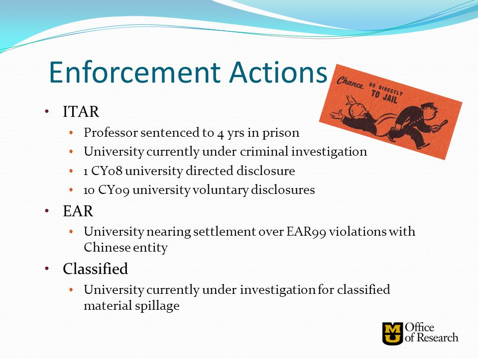 ITAR Professor sentenced to 4 yrs in prison University currently under criminal investigation 1 CY08 university directed disclosure 10 CY09 university
