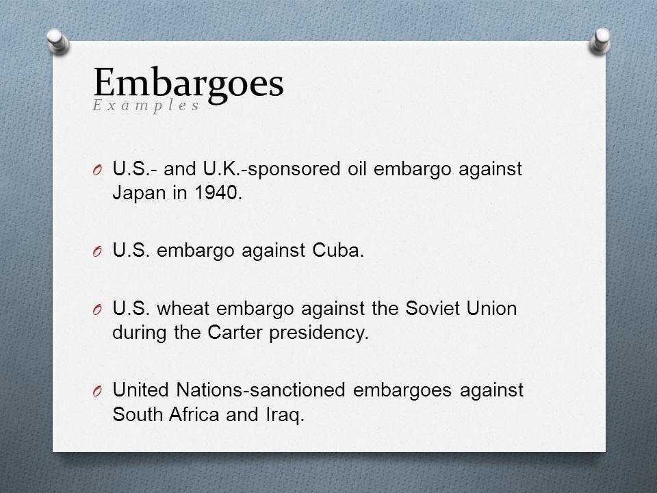 O U.S.- and U.K.-sponsored oil embargo against Japan in 1940.