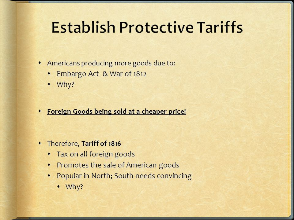 Americans producing more goods due to:  Embargo Act & War of 1812  Why.