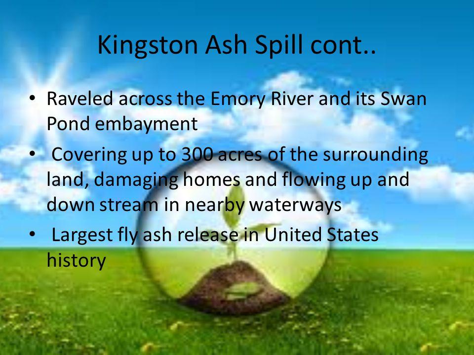 Kingston Ash Spill cont..