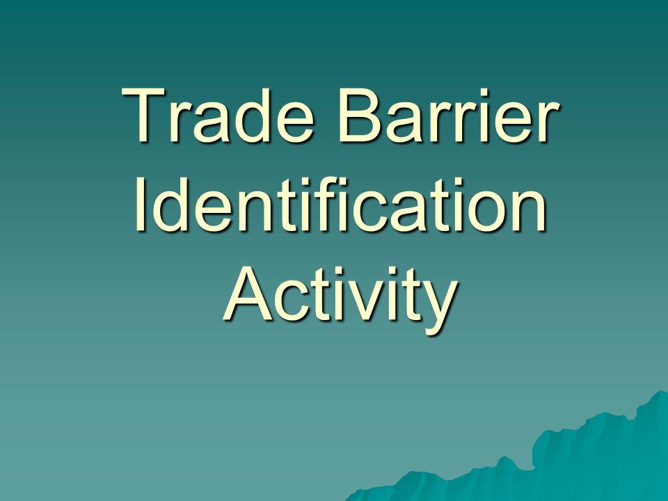 Trade Barrier Identification Activity