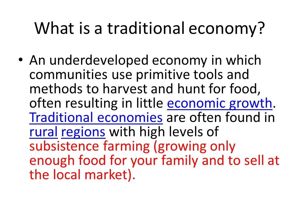 What is a traditional economy.