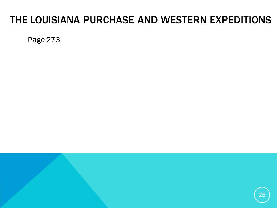 THE LOUISIANA PURCHASE AND WESTERN EXPEDITIONS Page 273 28