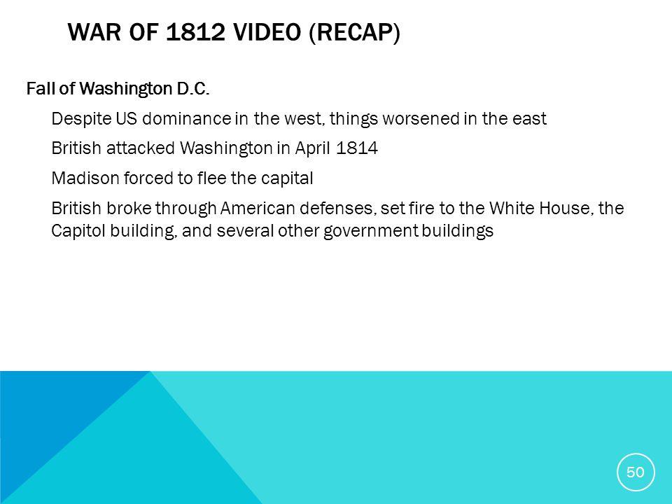 WAR OF 1812 VIDEO (RECAP) Fall of Washington D.C.
