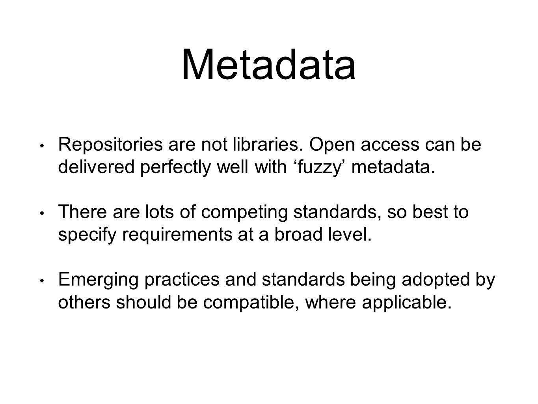Metadata Repositories are not libraries.