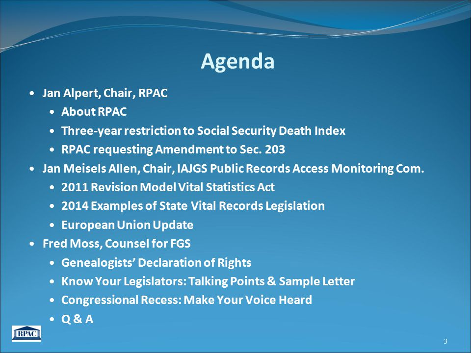 About RPAC Joint Committee of FGS, NGS, and IAJGS Participating organizations: APG, ASG, BCG, and ICAPGen.
