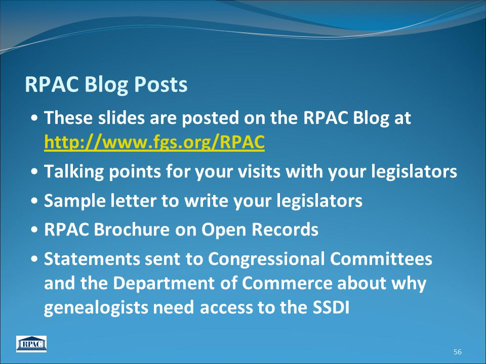 RPAC Blog Posts These slides are posted on the RPAC Blog at http://www.fgs.org/RPAC http://www.fgs.org/RPAC Talking points for your visits with your l
