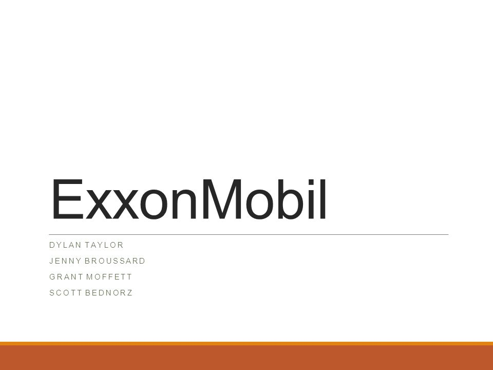 ExxonMobil DYLAN TAYLOR JENNY BROUSSARD GRANT MOFFETT SCOTT BEDNORZ