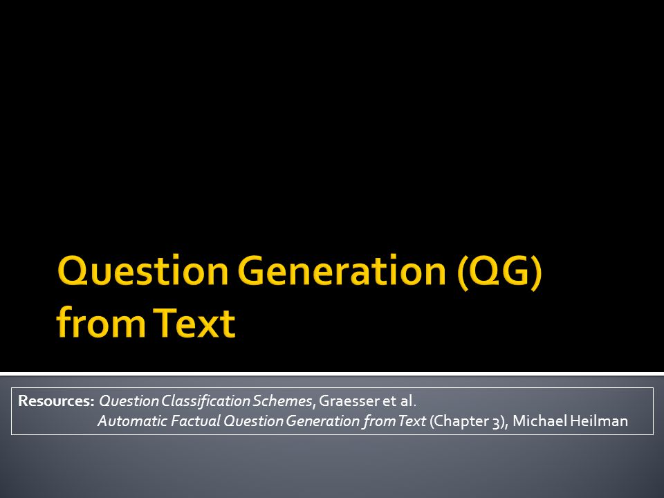  Question generation involves  WH-movement ▪ To generate WH questions ▪ Target answer phrase is transformed into WH phrase and is moved to front (WH-fronting) ▪ Are all phrases movable.