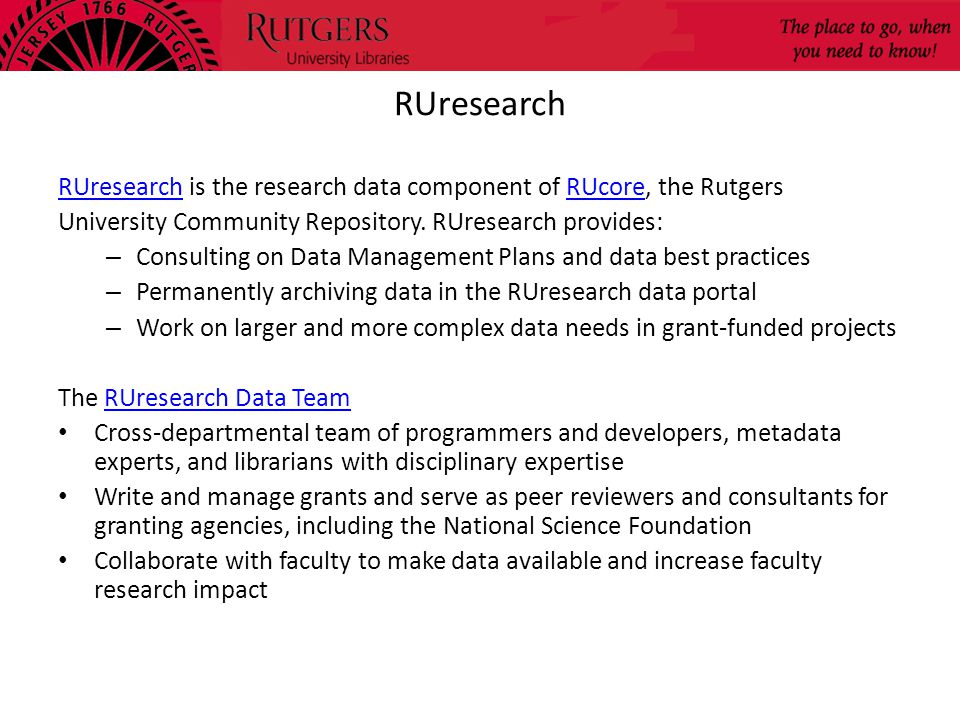 RUresearch RUresearch is the research data component of RUcore, the RutgersRUcore University Community Repository.
