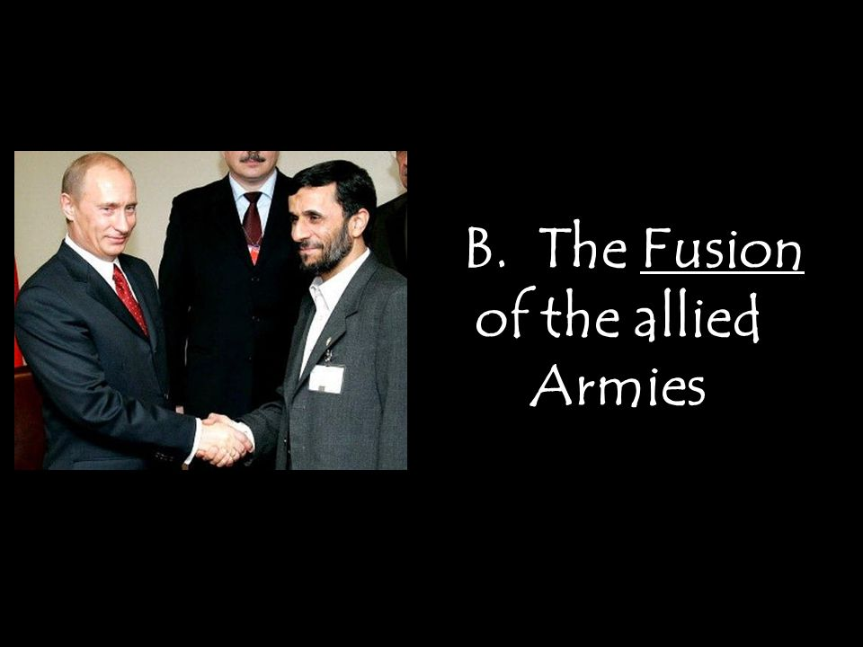 B. The Fusion of the allied Armies B. The Fusion of the allied Armies