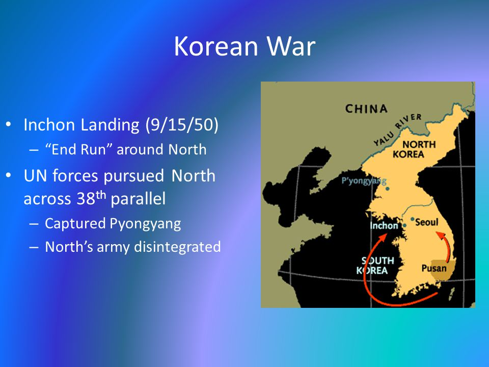 Korean War Chinese intervention – Chinese concerned about invasion by UN across Yalu River – 11/1/50: 250k Chinese volunteers attacked UN troops in North Korea – Pushed UN troops across 38 th Parallel – Truman fired MacArthur!!.