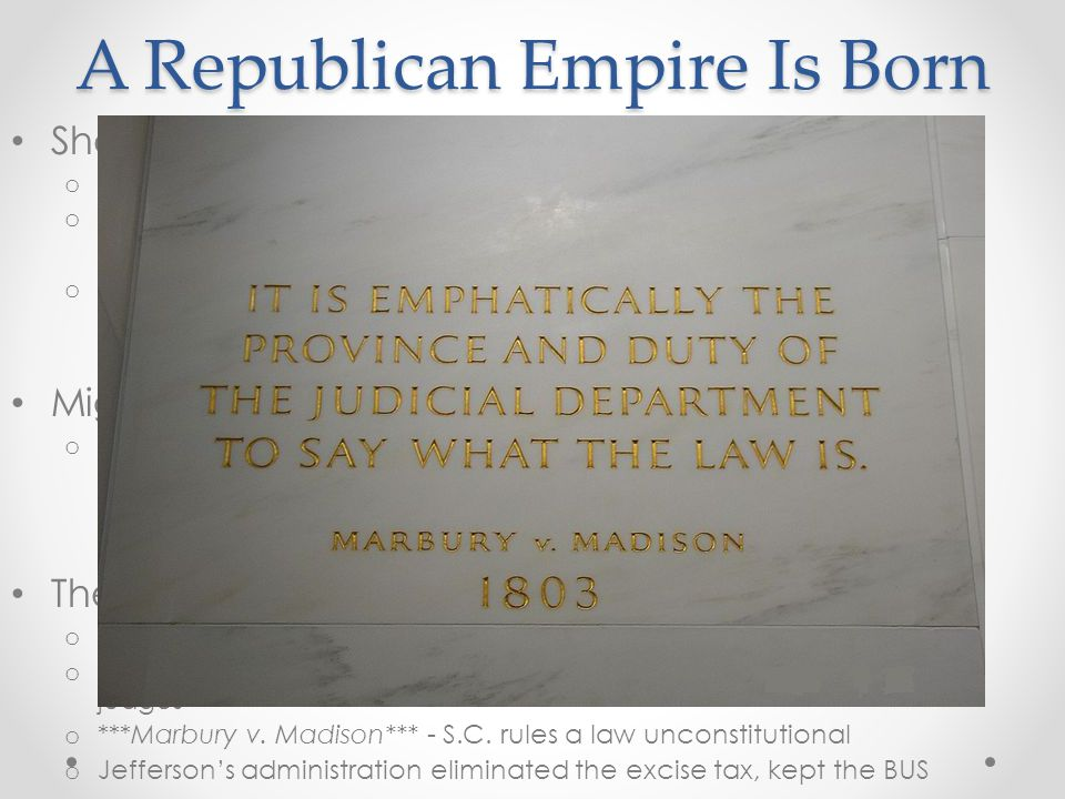 A Republican Empire Is Born Jefferson and the West: o Pinckney's Treaty – US and Spain, US could navigate the Mississippi, store goods in NO o The Louisiana Purchase: Napoleon gained by the LA territory in 1803; US feared they would be cut out of the Mississippi River, so…… Jefferson wants to by NO Impact of LA Purchase.