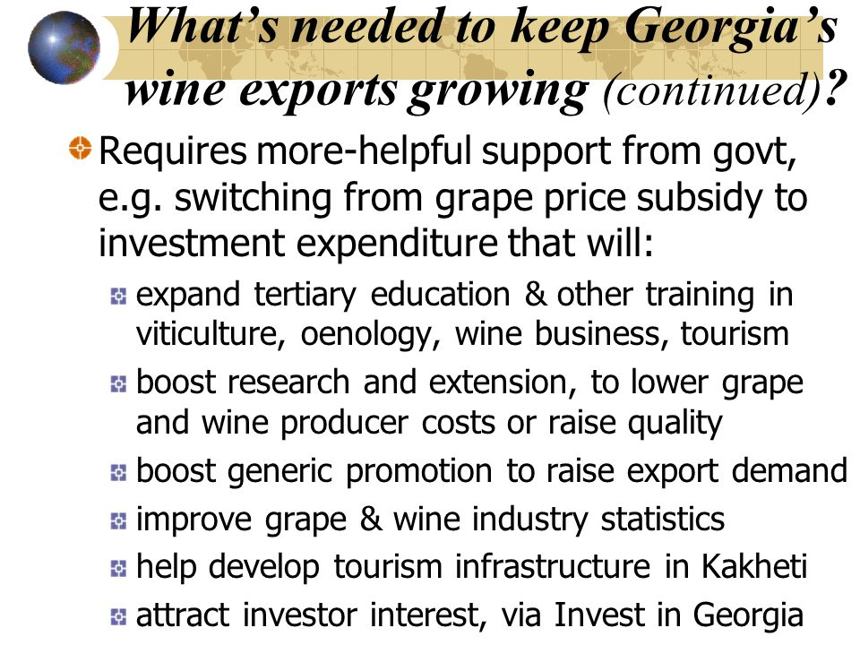 What's needed to keep Georgia's wine exports growing (continued) .