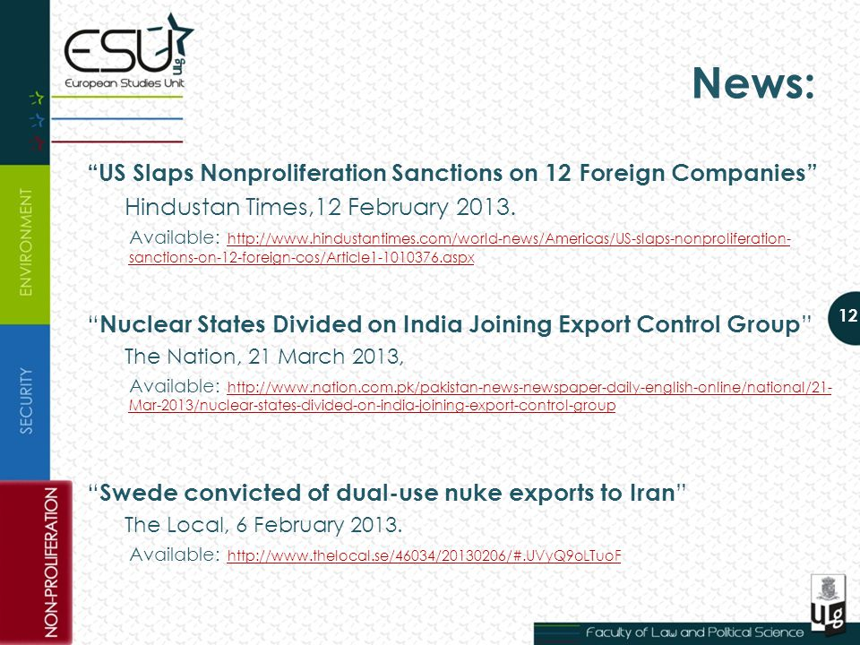 News: US Slaps Nonproliferation Sanctions on 12 Foreign Companies Hindustan Times,12 February 2013.