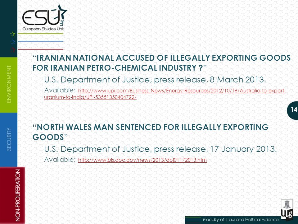IRANIAN NATIONAL ACCUSED OF ILLEGALLY EXPORTING GOODS FOR IRANIAN PETRO-CHEMICAL INDUSTRY .