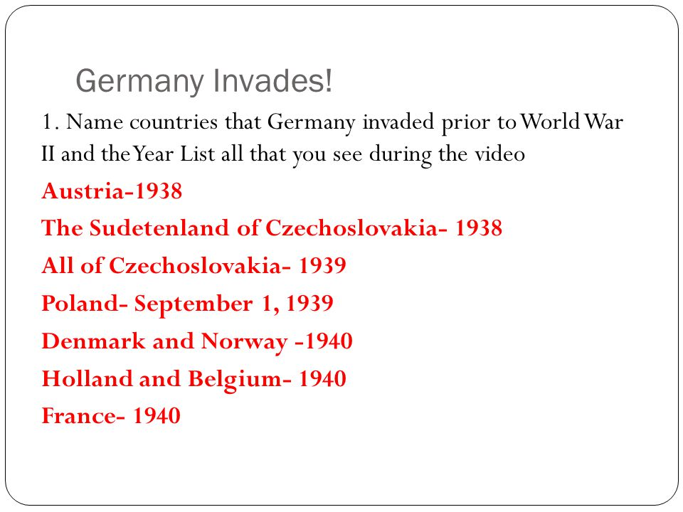 Germany Invades. 1.