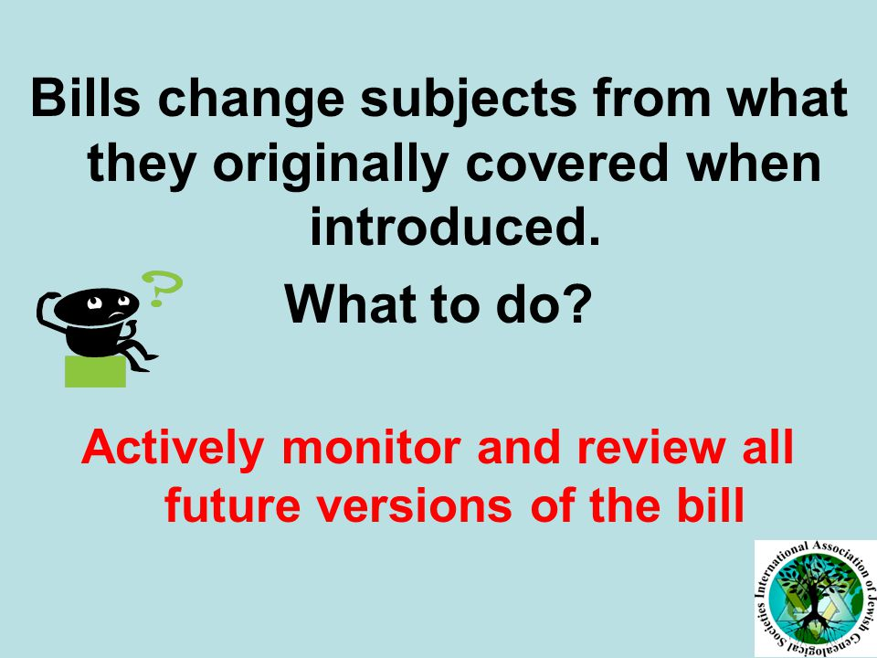 Bills change subjects from what they originally covered when introduced.