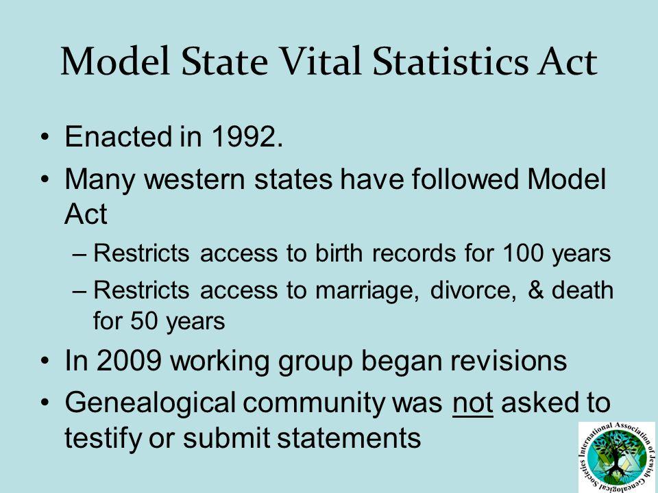 Model State Vital Statistics Act Enacted in 1992.