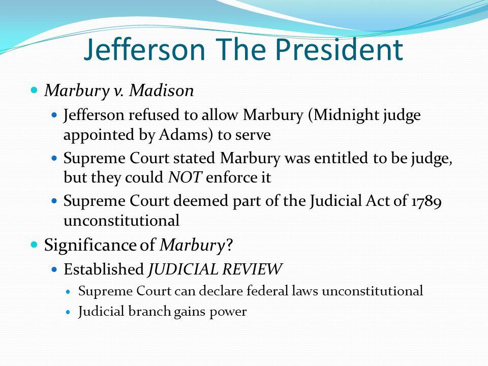 Jefferson The President Marbury v.
