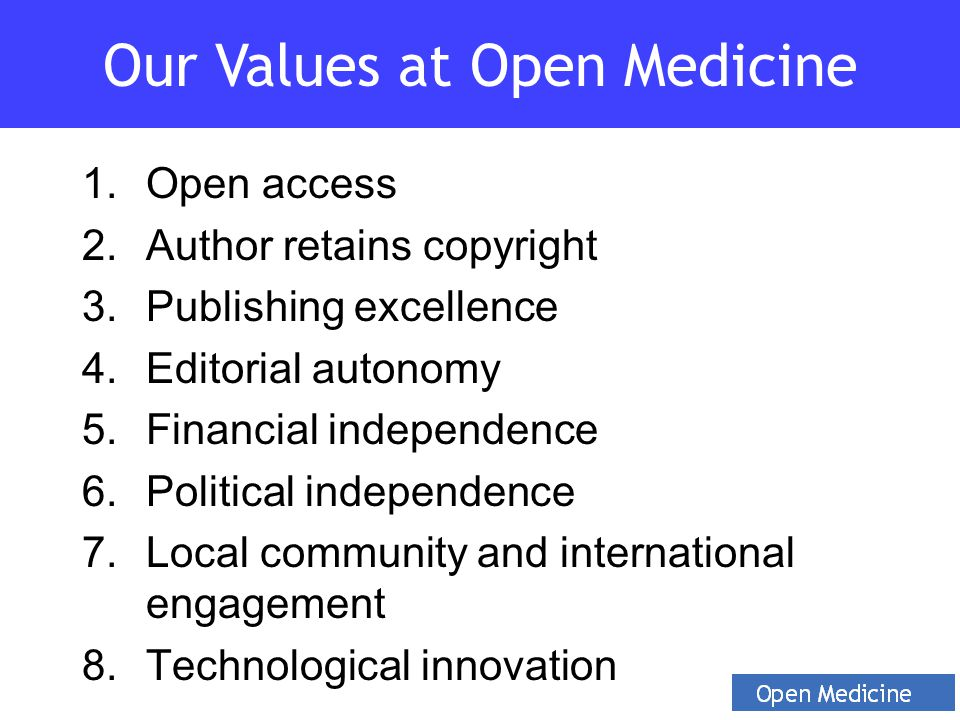 1.Open access 2.Author retains copyright 3.Publishing excellence 4.Editorial autonomy 5.Financial independence 6.Political independence 7.Local commun