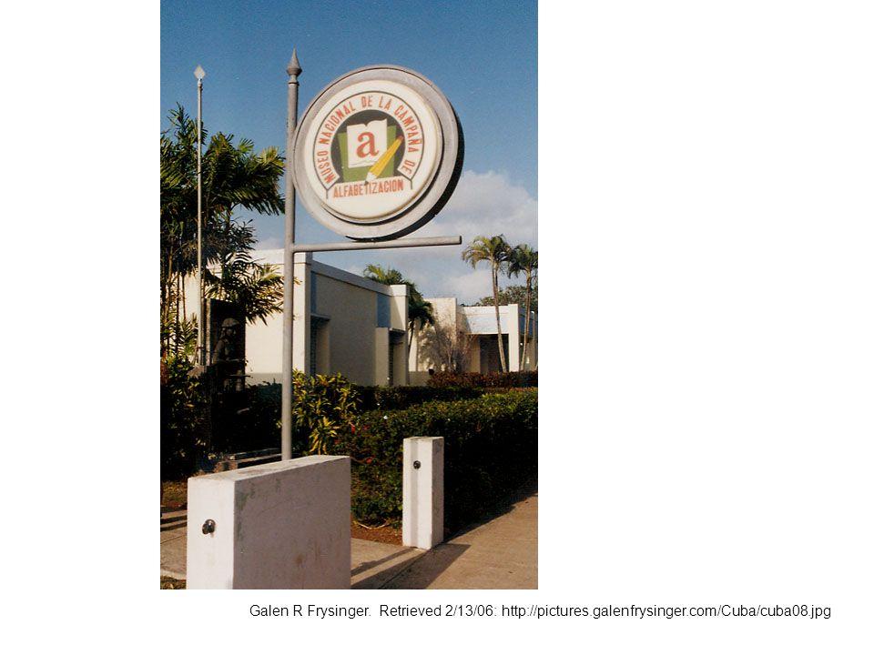 Galen R Frysinger. Retrieved 2/13/06: http://pictures.galenfrysinger.com/Cuba/cuba08.jpg