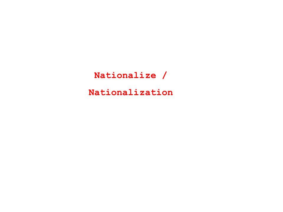 Nationalize / Nationalization