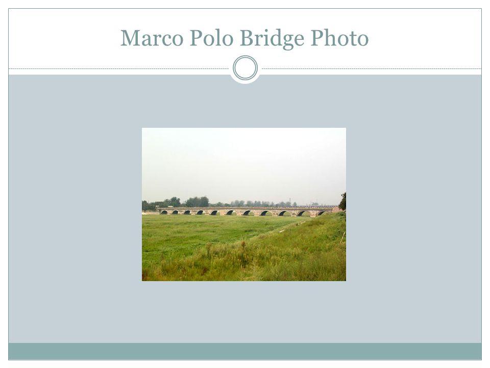 Marco Polo Bridge Photo