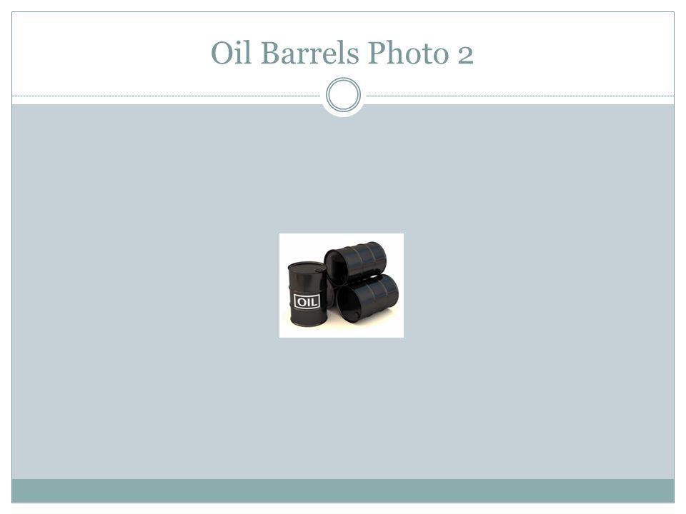 Oil Barrels Photo 2