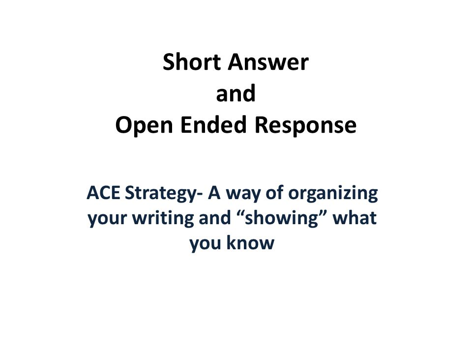 """Short Answer and Open Ended Response ACE Strategy- A way of organizing your writing and """"showing"""" what you know"""