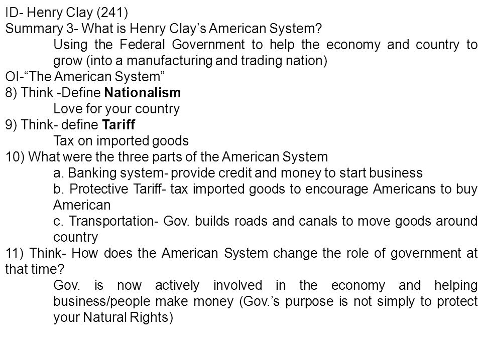 ID- Henry Clay (241) Summary 3- What is Henry Clay's American System.