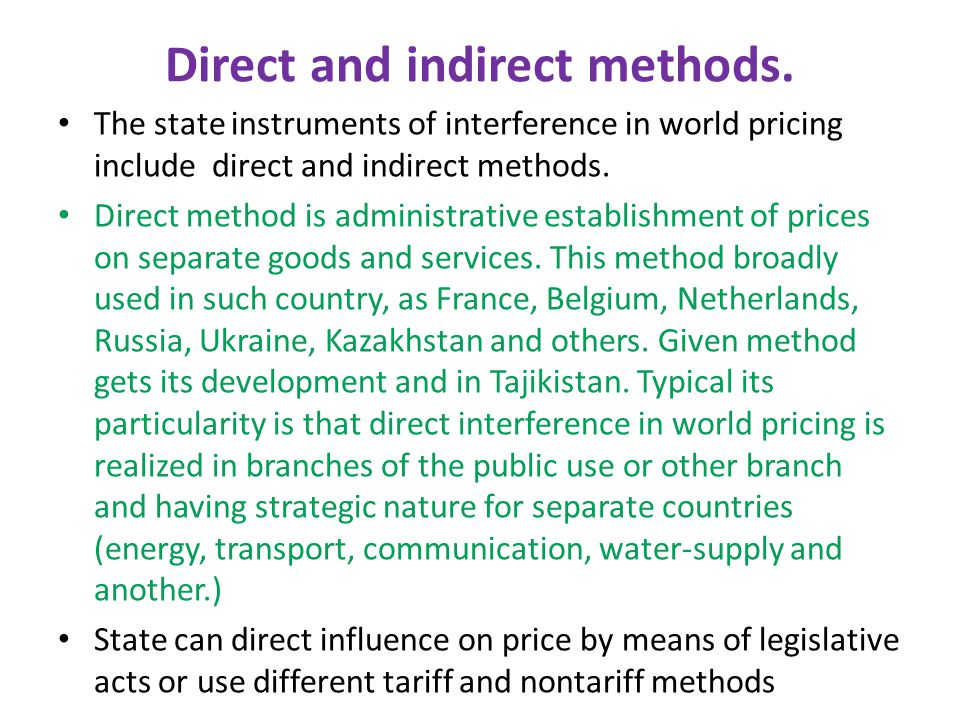 Direct and indirect methods.