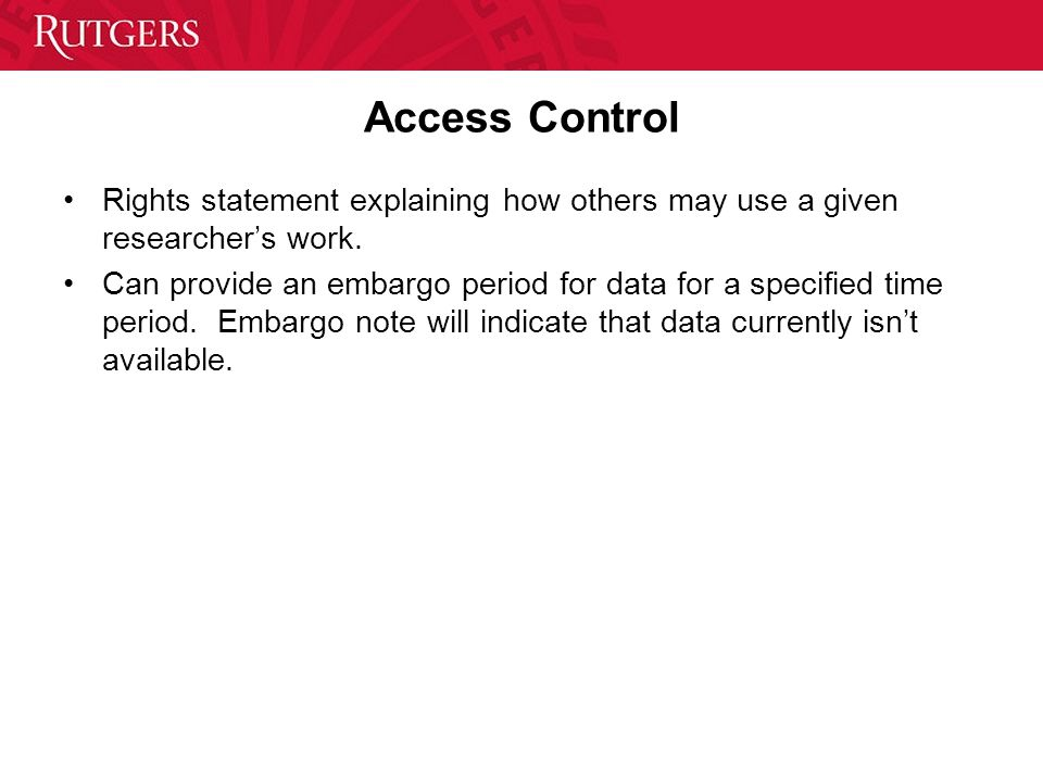 Access Control Rights statement explaining how others may use a given researcher's work.