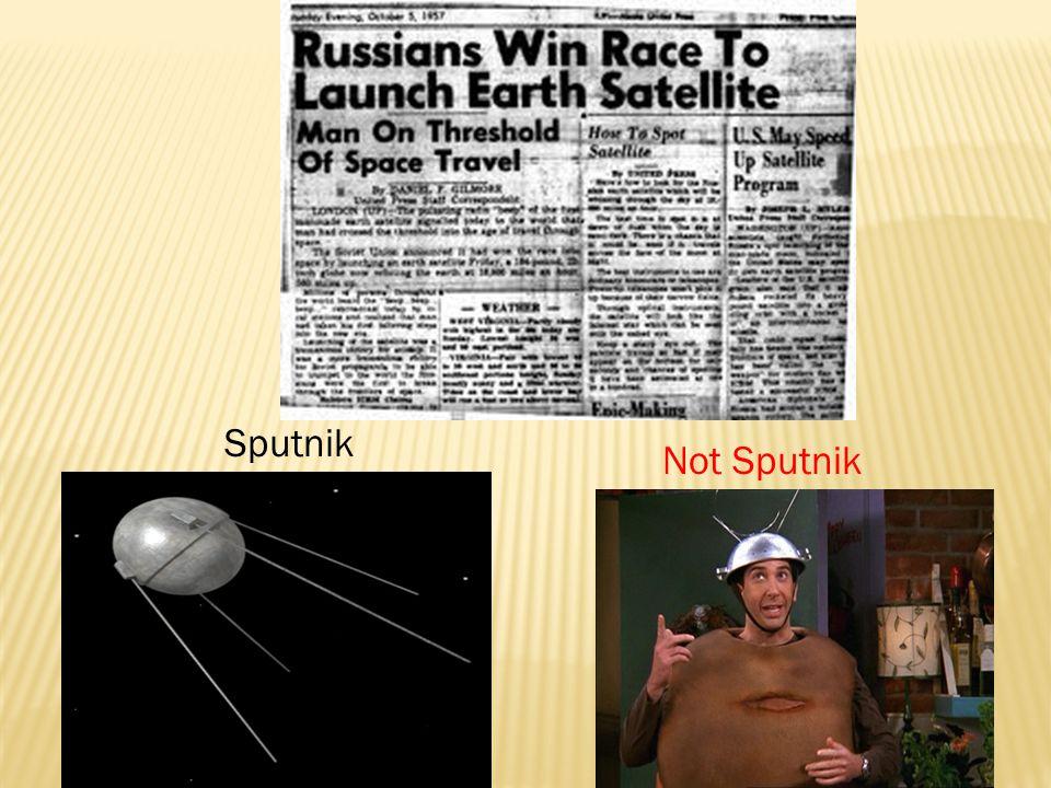 Sputnik Not Sputnik