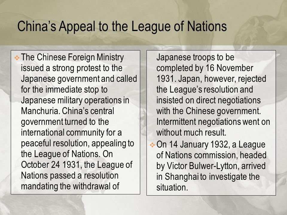 China's Appeal to the League of Nations  The Chinese Foreign Ministry issued a strong protest to the Japanese government and called for the immediate