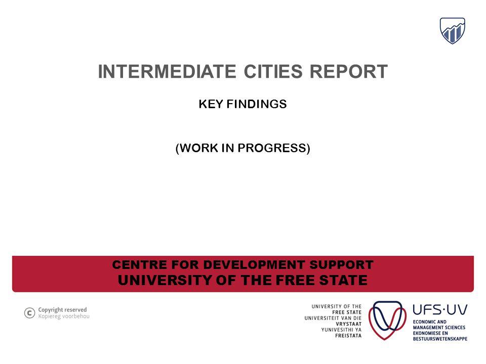 THEME 2: INTERNATIONAL CONNECTIVENESS All cities a degree of international competitiveness (Polokwane, George, Matlosana, Emalahleni, Emfuleni, Umhlathuze) Mainly in narrow sectors...