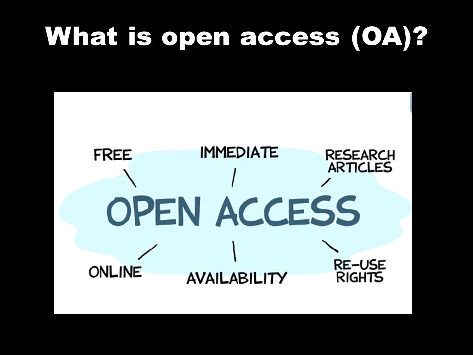 What is open access (OA)?