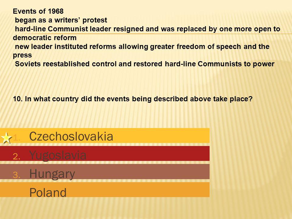 1. Czechoslovakia 2. Yugoslavia 3. Hungary 4. Poland