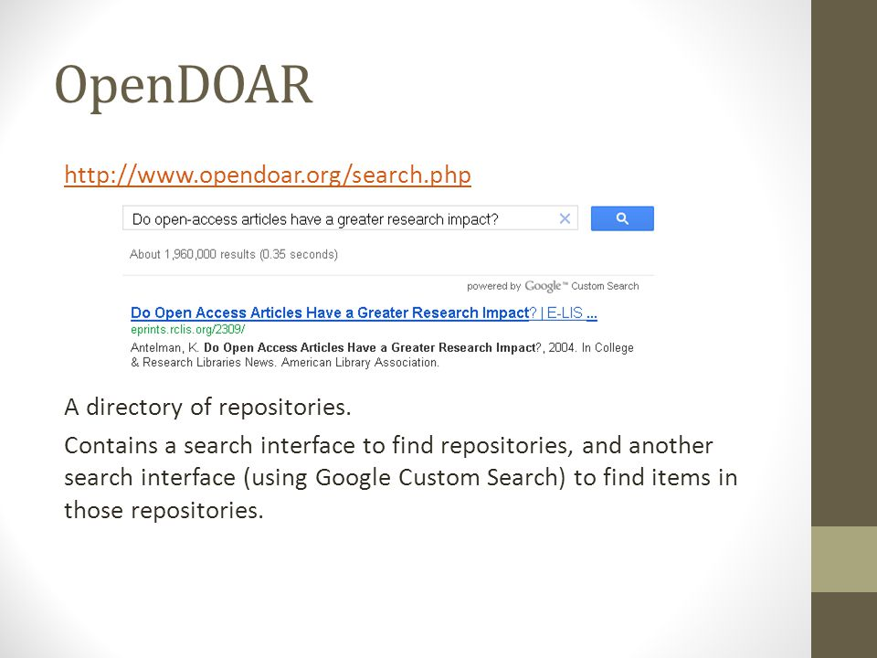 OpenDOAR http://www.opendoar.org/search.php A directory of repositories.