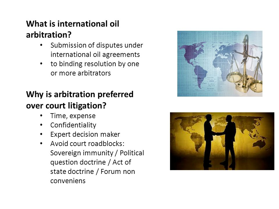 What is international oil arbitration.