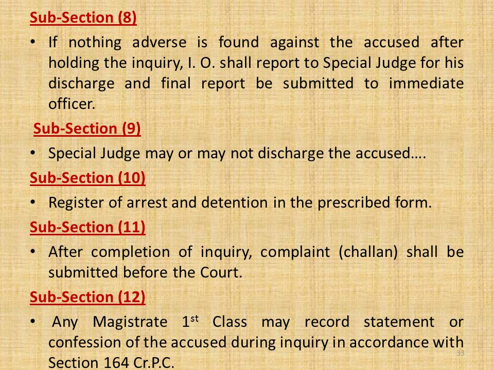Sub-Section (8) If nothing adverse is found against the accused after holding the inquiry, I.