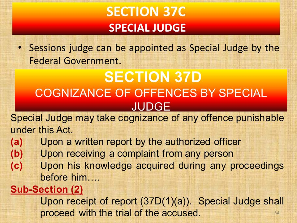 Sessions judge can be appointed as Special Judge by the Federal Government.