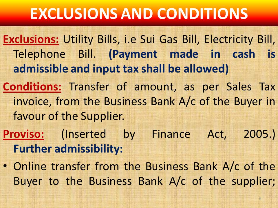 EXCLUSIONS AND CONDITIONS Exclusions: Utility Bills, i.e Sui Gas Bill, Electricity Bill, Telephone Bill.