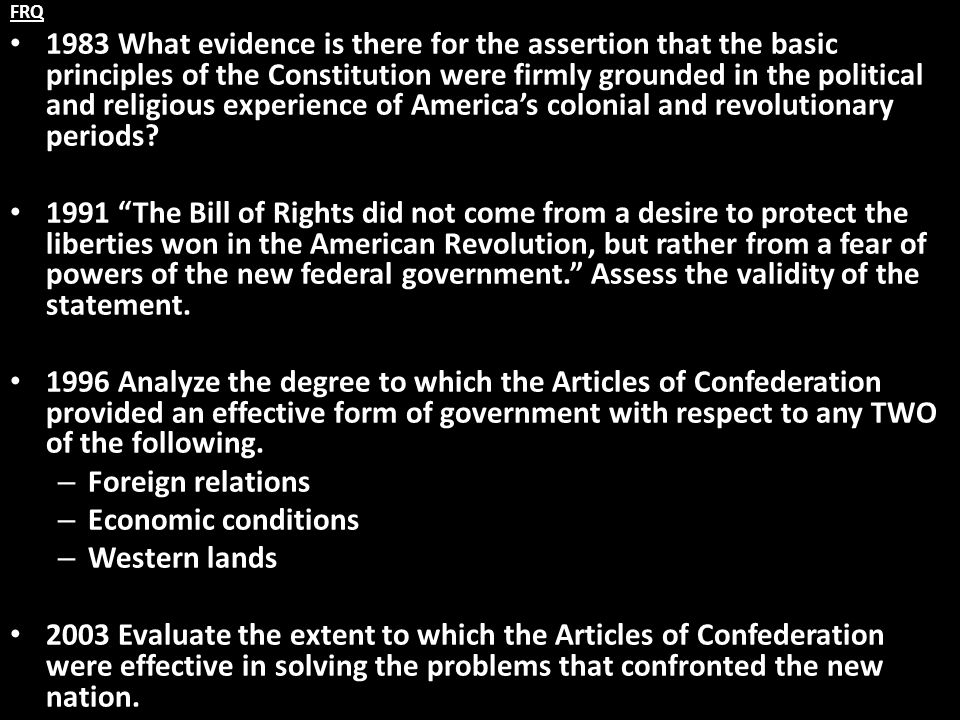 FRQ 1983 What evidence is there for the assertion that the basic principles of the Constitution were firmly grounded in the political and religious ex