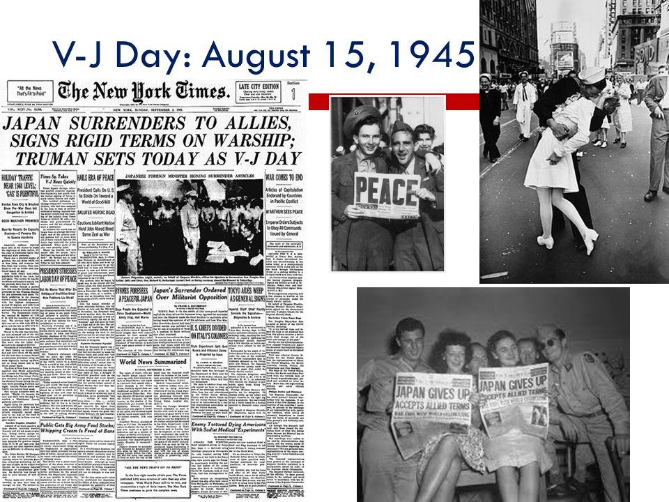 V-J Day: August 15, 1945
