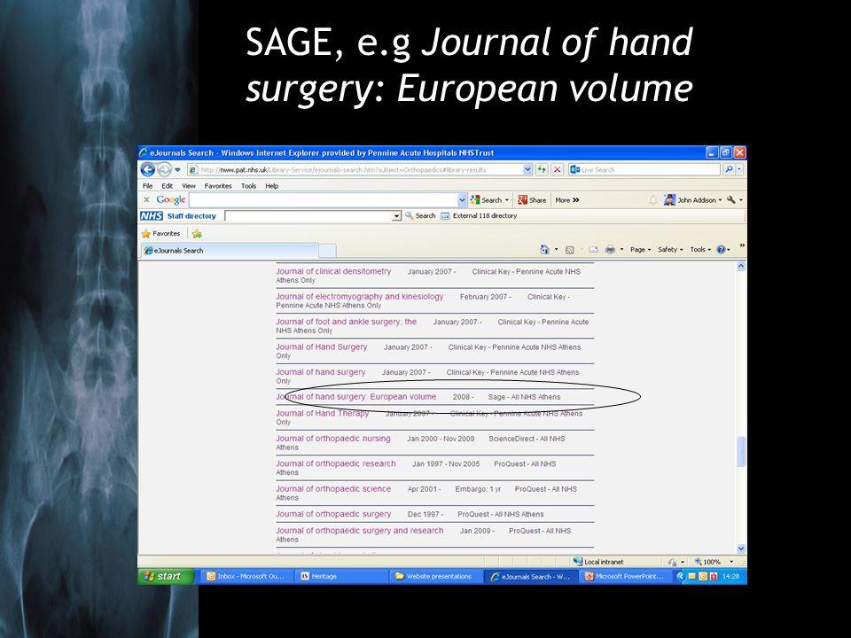 SAGE, e.g Journal of hand surgery: European volume
