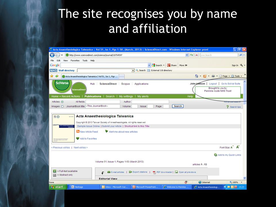 The site recognises you by name and affiliation
