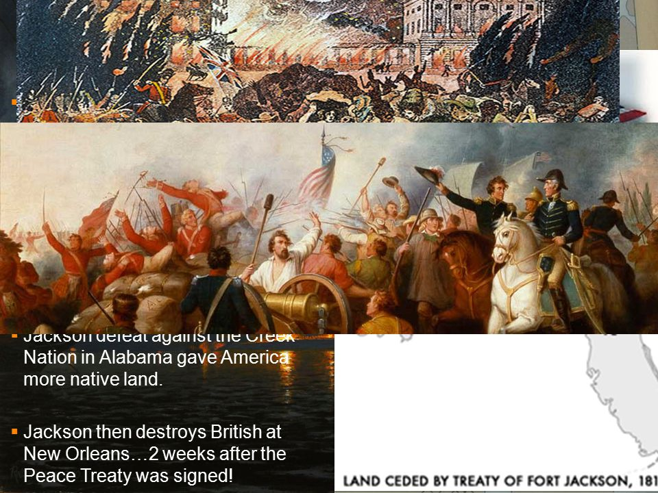 War of 1812 & Creek War  Battle of Lake Erie helped secure Great Lakes area for U.S.  Tecumseh's death also hurt British alliance with natives.  Ou