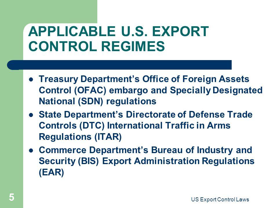 US Export Control Laws 5 APPLICABLE U.S.