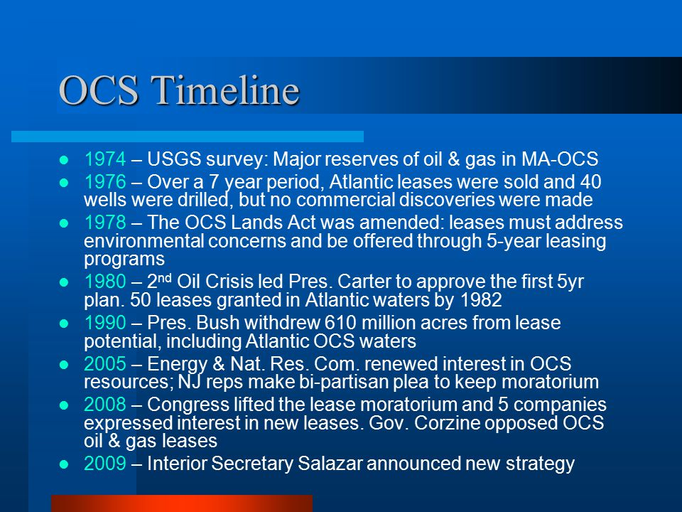 2010-2015 OCS Lease Program Leases now available in most areas previously under Pres.